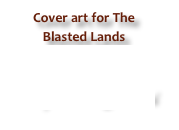 Cover art for The Blasted Lands